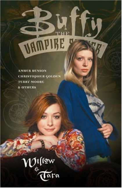 Buffy the Vampire Slayer Books - Buffy the Vampire Slayer: Willow & Tara
