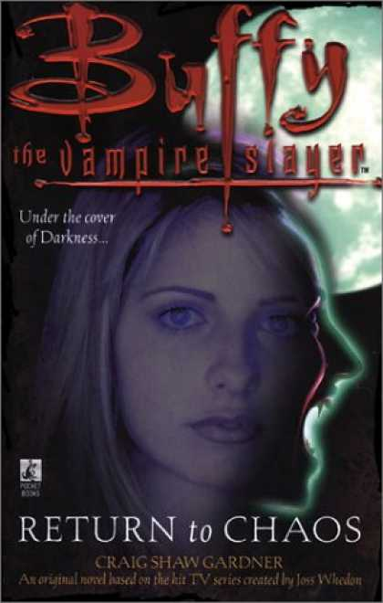 Buffy the Vampire Slayer Books - Return to Chaos (Buffy the Vampire Slayer)