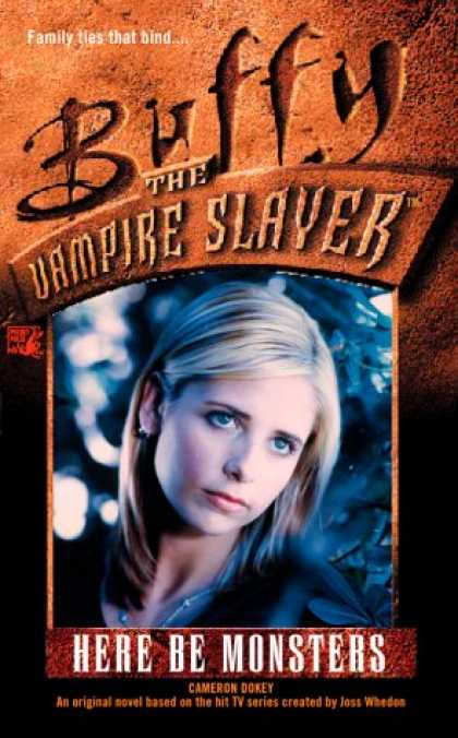Buffy the Vampire Slayer Books - Here Be Monsters (Buffy the Vampire Slayer)