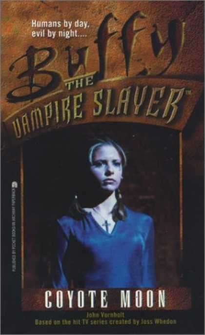 Buffy the Vampire Slayer Books - Coyote Moon (Buffy the Vampire Slayer, Book 3)