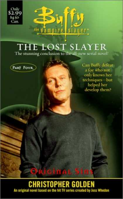 Buffy the Vampire Slayer Books - Original Sins : Lost Slayer Serial Novel part 4