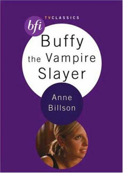 Buffy the Vampire Slayer Books - Buffy the Vampire Slayer (BFI TV Classics)