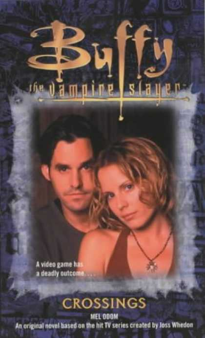 Buffy the Vampire Slayer Books - Crossings (Buffy the Vampire Slayer)