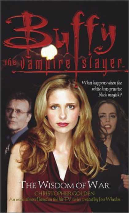 Buffy the Vampire Slayer Books - The Wisdom of War (Buffy the Vampire Slayer)