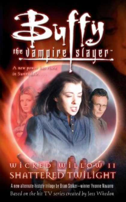 Buffy the Vampire Slayer Books - Wicked Willow II: Shattered Twilight (Buffy the Vampire Slayer)