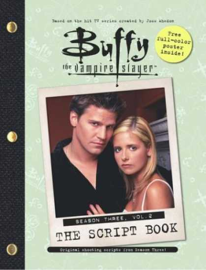 Buffy the Vampire Slayer Books - Buffy the Vampire Slayer: The Script Book, Season Three, Volume 2