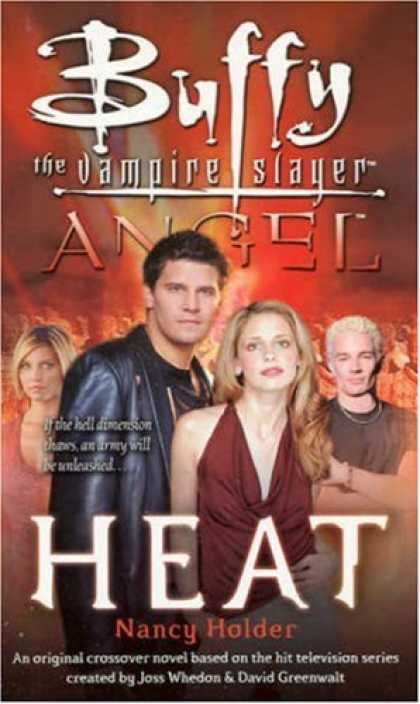 Buffy the Vampire Slayer Books - Heat (Buffy the Vampire Slayer)