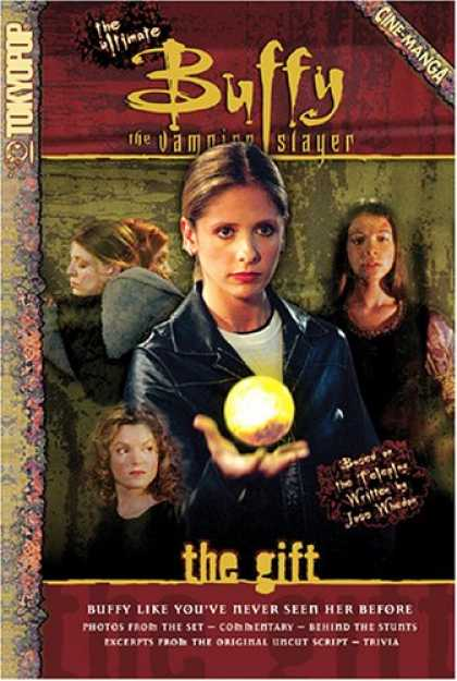Buffy the Vampire Slayer Books - The Ultimate Buffy the Vampire Slayer Cine-Manga The Gift