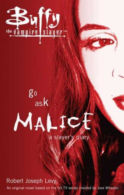 Buffy the Vampire Slayer Books - Go Ask Malice: A Slayer's Diary (Buffy the Vampire Slayer)