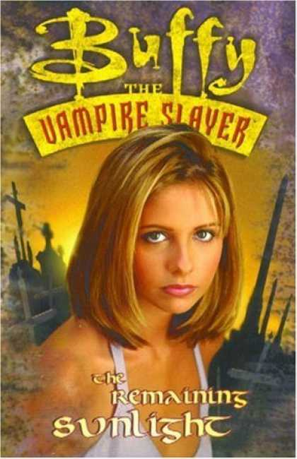 Buffy the Vampire Slayer Books - Buffy the Vampire Slayer Vol. 2: The Remaining Sunlight