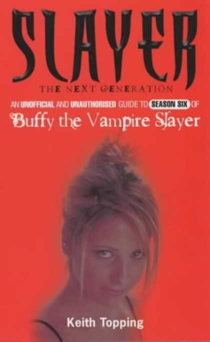 Buffy the Vampire Slayer Books - Slayer: The Next Generation (Buffy the Vampire Slayer)