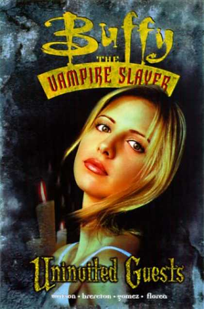 Buffy the Vampire Slayer Books - Buffy the Vampire Slayer Vol. 3: Uninvited Guests