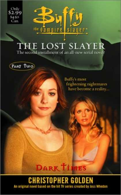 Buffy the Vampire Slayer Books - The Dark Times : Lost Slayer Serial Novel part 2