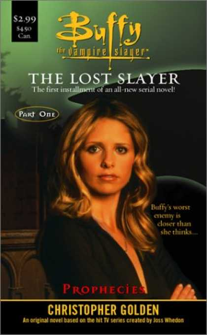Buffy the Vampire Slayer Books - Prophecies : Lost Slayer Serial novel Part 1