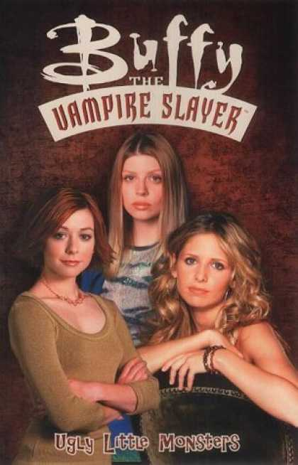 Buffy the Vampire Slayer Books - Buffy the Vampire Slayer: Ugly Little Monsters