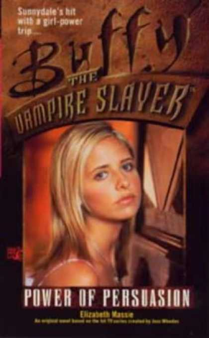 Buffy the Vampire Slayer Books - Power of Persuasion (Buffy the Vampire Slayer)