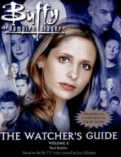 Buffy the Vampire Slayer Books - Buffy: v.3: The Watcher's Guide (Buffy the Vampire Slayer) (Vol 3)