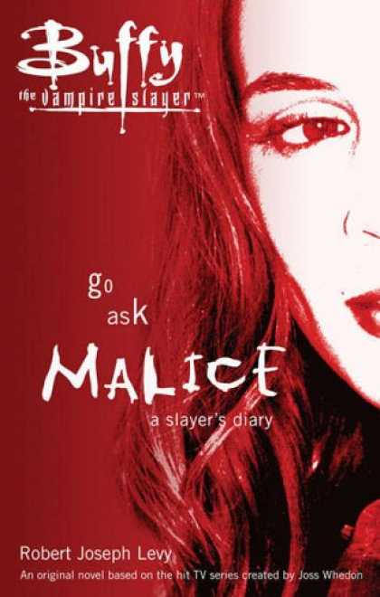 Buffy the Vampire Slayer Books - Go Ask Malice (Buffy the Vampire Slayer)