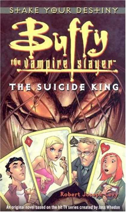 Buffy the Vampire Slayer Books - The Suicide King (Buffy the Vampire Slayer)