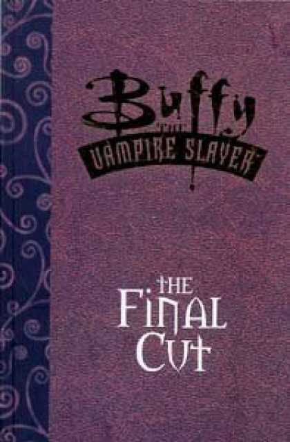 Buffy the Vampire Slayer Books - Buffy the Vampire Slayer: The Final Cut