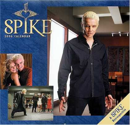 Buffy the Vampire Slayer Books - Spike 2006 Wall Calendar (Buffy the Vampire Slayer/Angel)