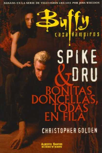 Buffy the Vampire Slayer Books - Buffy caza vampiros / Buffy The Vampire Slayer: Spike Y Dru & Bonitas Doncellas,
