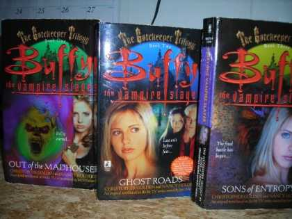 Buffy the Vampire Slayer Books - Buffy the Vampire Slayer-The Gatekeeper Triology:-Ot of the Madhouse/Ghost Roads