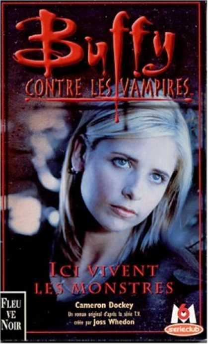 Buffy the Vampire Slayer Books - Buffy contre les vampires, tome 22 : Ici vivent les monstres