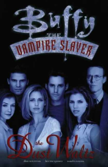 Buffy the Vampire Slayer Books - BUFFY THE THE VAMPIRE SLAYER: DUST WALTZ