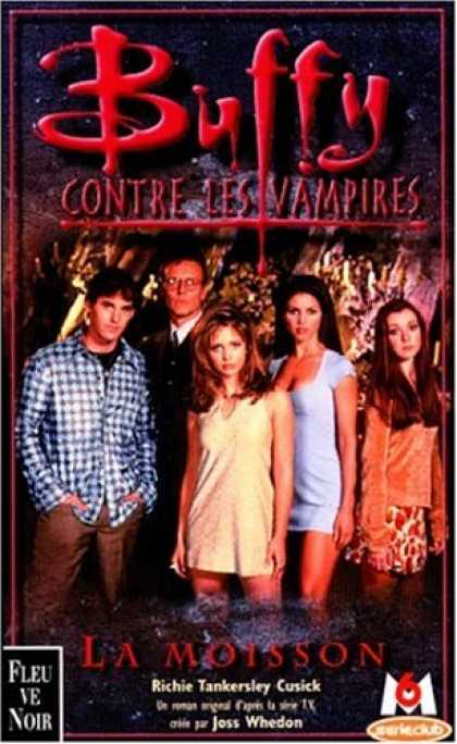 Buffy the Vampire Slayer Books - Buffy contre les vampires, tome 1 : La Moisson