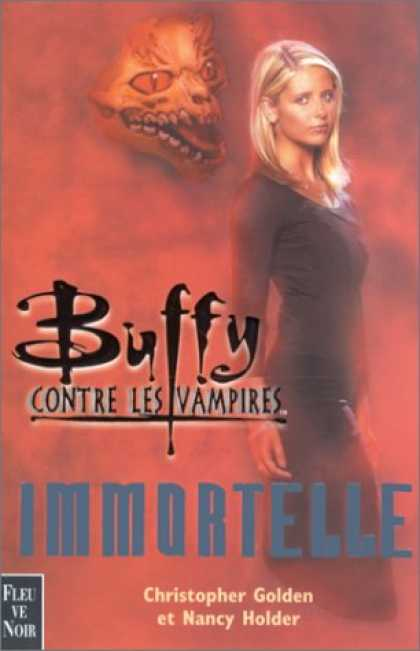 Buffy the Vampire Slayer Books - Buffy contre les vampires : Immortelle