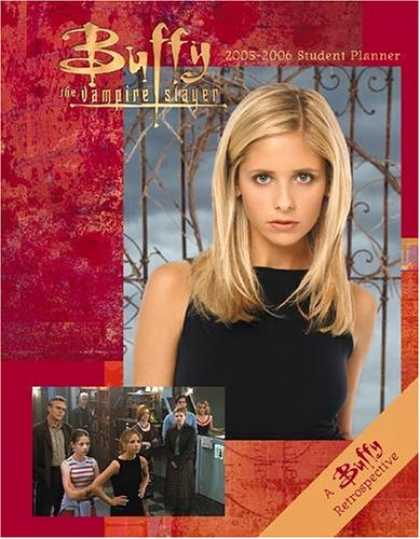 Buffy the Vampire Slayer Books - Buffy the Vampire Slayer 2005-2006 Student Planner