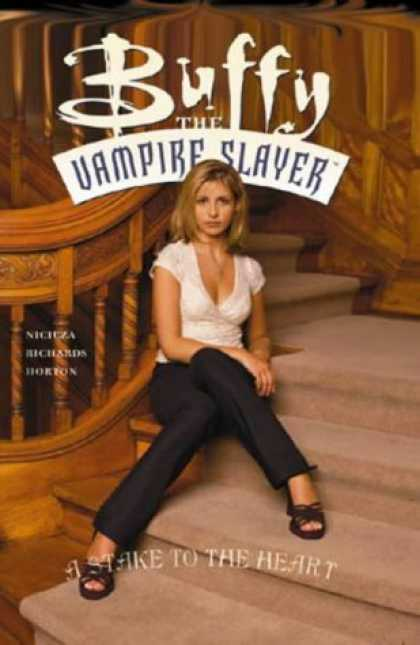 Buffy the Vampire Slayer Books - Buffy the Vampire Slayer: Stake to the Heart