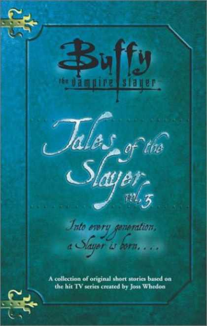 Buffy the Vampire Slayer Books - Tales of the Slayer, Volume 3 (Buffy the Vampire Slayer)