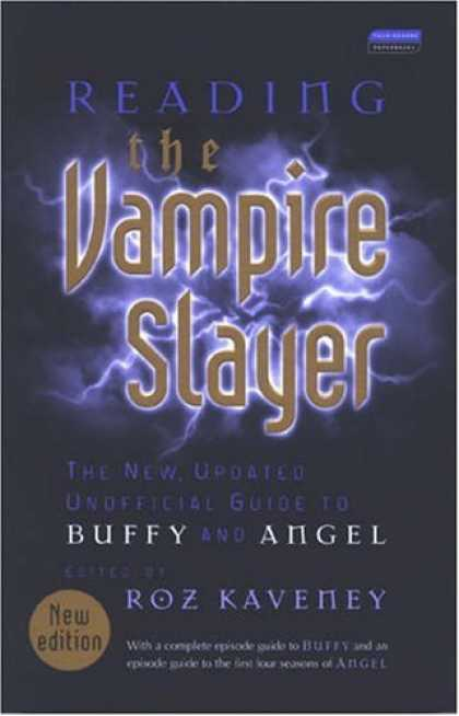 Buffy the Vampire Slayer Books - Reading the Vampire Slayer: The Complete, Unofficial Guide to 'Buffy' and 'Angel