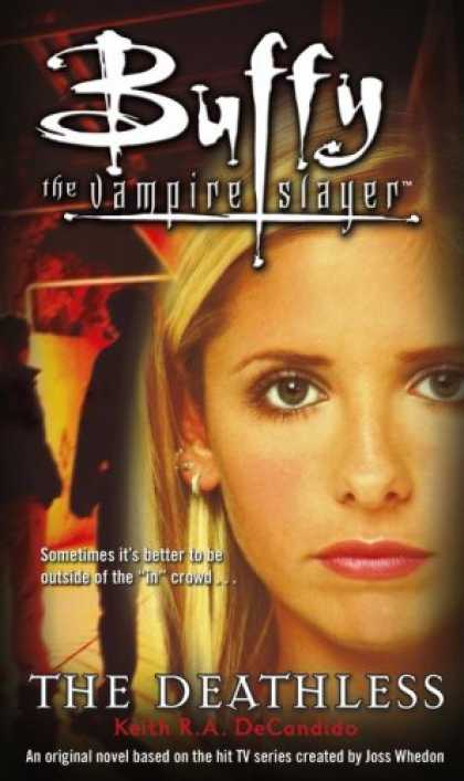 Buffy the Vampire Slayer Books - The Deathless (Buffy the Vampire Slayer)