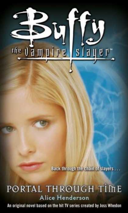 Buffy the Vampire Slayer Books - Portal Through Time (Buffy the Vampire Slayer)