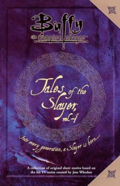 Buffy the Vampire Slayer Books - Tales of the Slayer, Volume 4 (Buffy the Vampire Slayer)