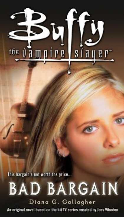 Buffy the Vampire Slayer Books - Bad Bargain (Buffy the Vampire Slayer)