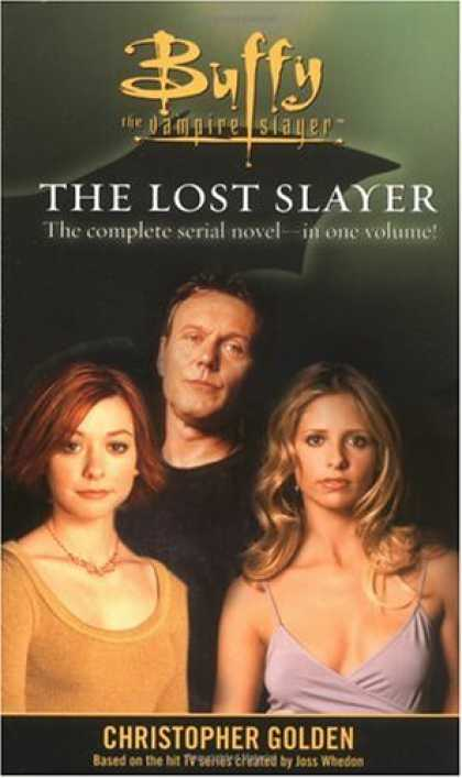 Buffy the Vampire Slayer Books - The Lost Slayer (Buffy the Vampire Slayer)