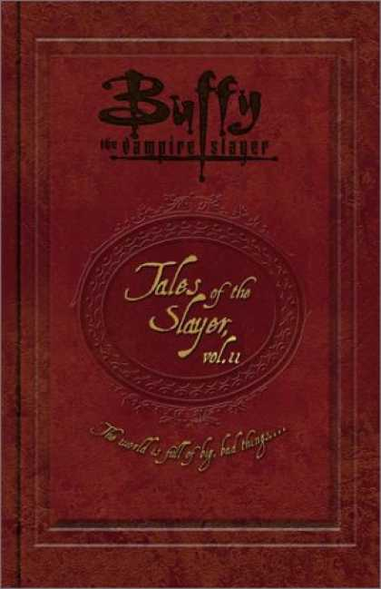Buffy the Vampire Slayer Books - Tales of the Slayer, Volume 2 (Buffy the Vampire Slayer)