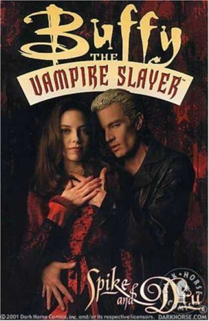 Buffy the Vampire Slayer Books - Buffy the Vampire Slayer: Spike & Dru