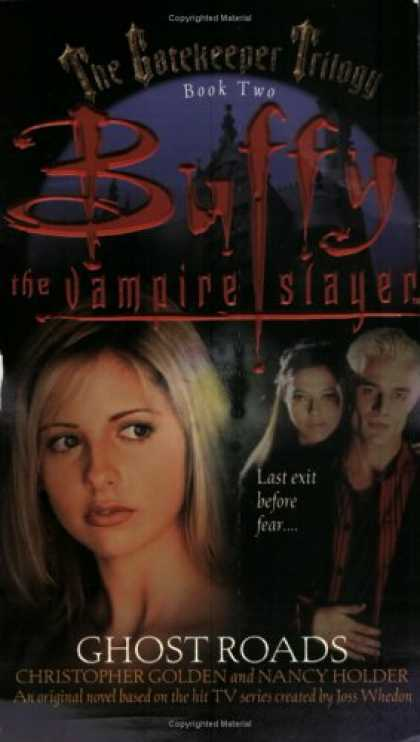 Buffy the Vampire Slayer Books - Ghost Roads (Buffy the Vampire Slayer: The Gatekeeper Trilogy, Book 2)