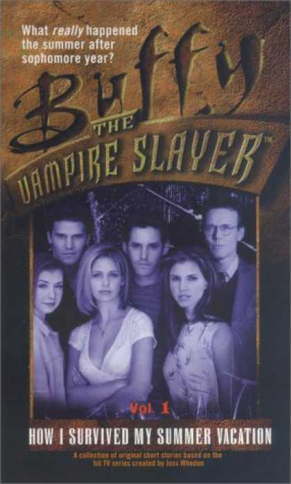 Buffy the Vampire Slayer Books - How I Survived My Summer Vacation Vol 1