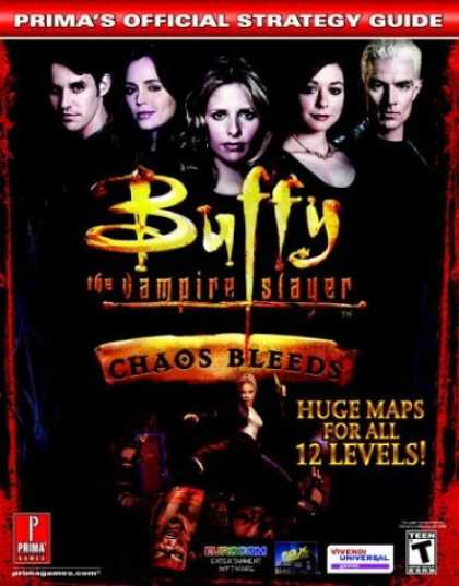 Buffy the Vampire Slayer Books - Buffy the Vampire Slayer: Chaos Bleeds (Prima's Official Strategy Guide)
