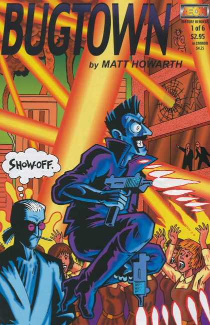 Bugtown 1 - Matt Howarth - Guns - Show-off - Aeon - Explosion