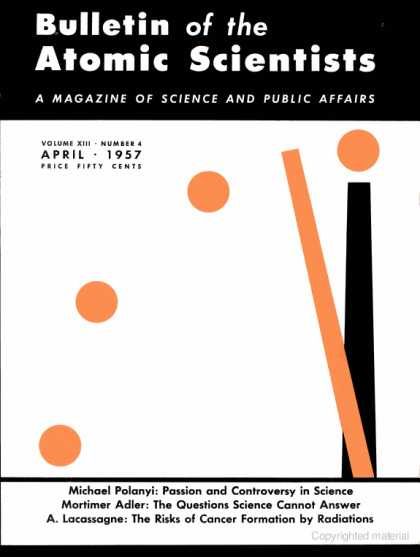 Bulletin of the Atomic Scientists - April 1957