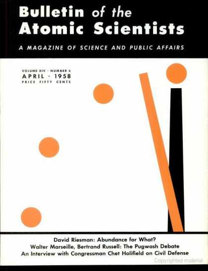 Bulletin of the Atomic Scientists - April 1958