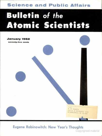 Bulletin of the Atomic Scientists - January 1962