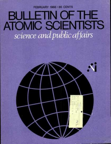 Bulletin of the Atomic Scientists - February 1968